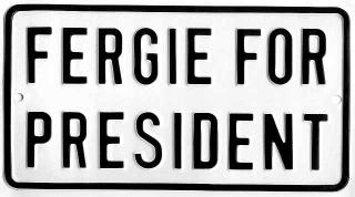 fergie_for_president